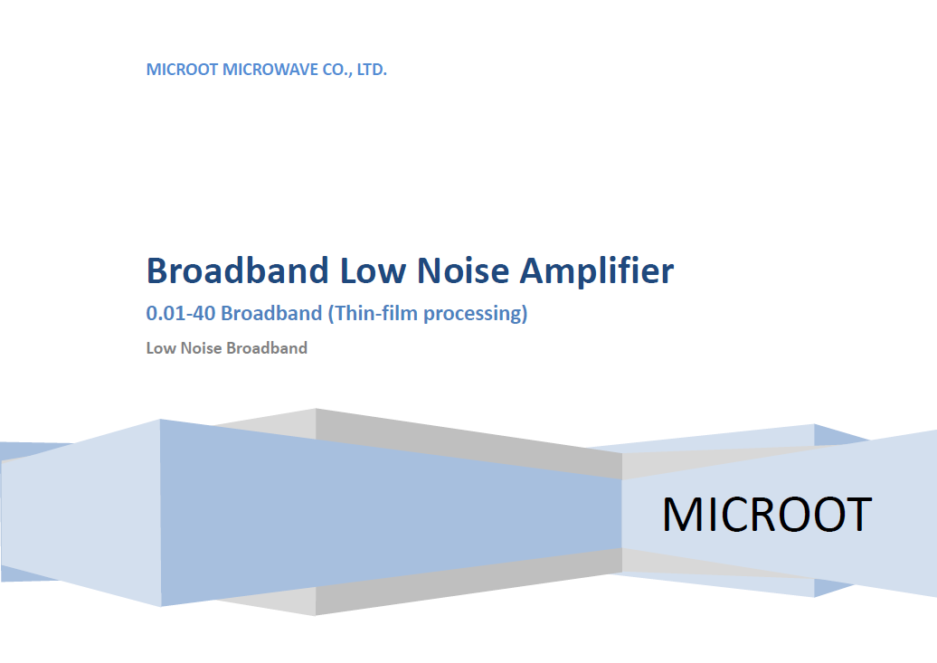 Up to 50GHz Low Noise Amplifer Catalogue